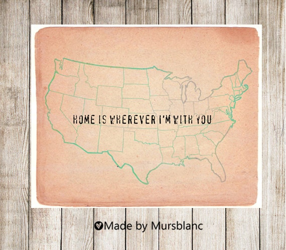 Home is wherever I'm with you - Digital Print , Instant Download, Printable, Wall Art Prints, Typography Print