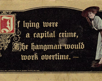 If Lying Were a Capital Crime- 1910 Antique Postcard- Hangman- Edwardian Humor- Old Art Card- Paper Ephemera- Used