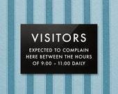 Funny Sign for Hotels & Cafes. Visitors Expected to Complain Here
