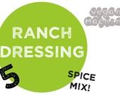 Bundle of 5 VEGAN Ranch Dressing Spice Mixes