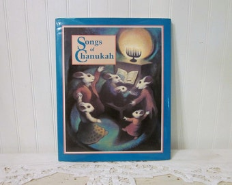 Songs of Chanukah book, Jeanne Modesitt, Illustrated by Robin Spowart, HC DJ First Edition (c) 1992