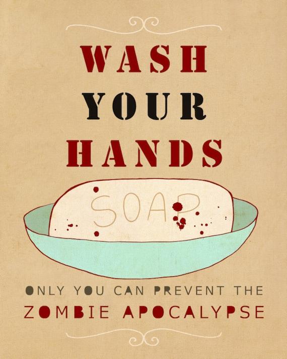 Bathroom Signs Wash Your Hands wash your hands or zombies // typographic print bathroom art