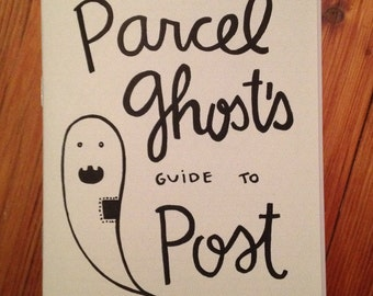 Parcel Ghost's Guide to Post mail zine