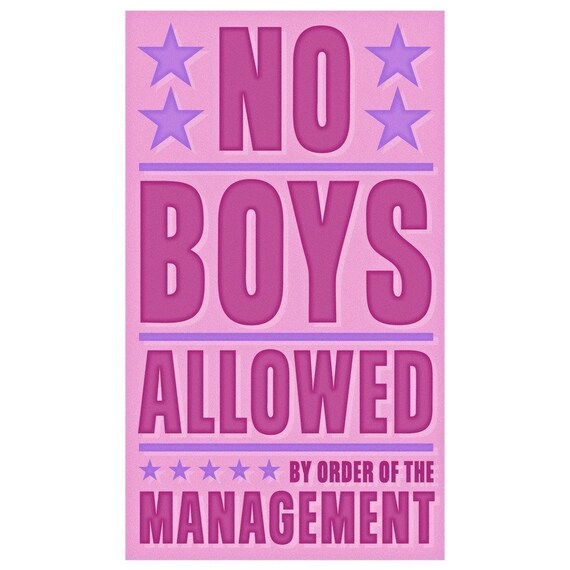 No Boys Allowed Print 6 X 10 Girls Wall Art Kids By