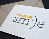 Greeting Card: You Make Me Smile