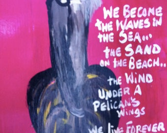 LARGE Pelican with Sympathy and Remembrance Saying and Seas the Day