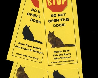 Keep Maine Coon Cats Safe with Humorous Beware of Pet Signs