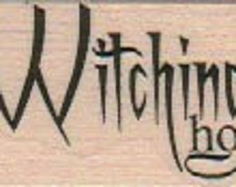Halloween stamps The Witching Hour    rubber stamps   wood mounted 18908