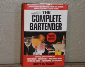 Vintage Book The Complete Bartender, Party, Holiday Entertaining, Drinks, hard cover