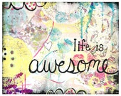 Life is Awesome 5x7 wood mounted print