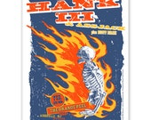 Hank III Williams skeleton in flames screenprinted Concert Poster Asheville, NC gigposter, Hank 3 Country Punk