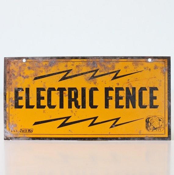 Vintage Sign - Electric Fence