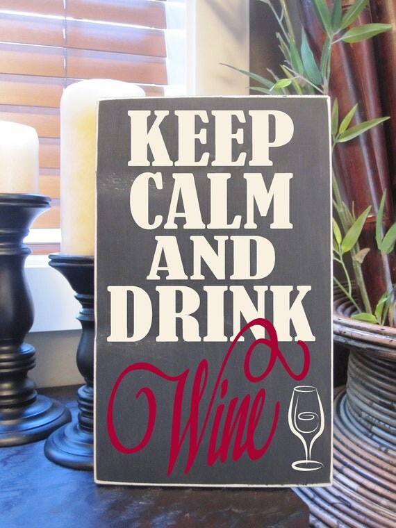 Keep Calm and Drink Wine, Keep Calm, Wine, Drink, Subway, Art, Typograpy, Style HM21