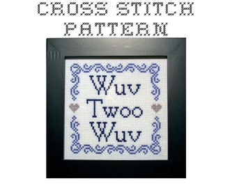 DIY Wuv Twoo Wuv - .pdf Original Cross Stitch Pattern - Instant Download