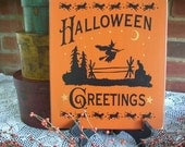 Wood Sign Halloween Greetings Painted Witch Plaque
