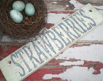 Garden sign, Strawberries Sign, Farmhouse Decor, French Country Decor, Reclaimed Wood, Painted Wood Sign, Kitchen art, Gift for Gardener
