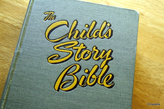 Vintage childrens book CHILDRENS STORY BIBLE