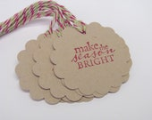 On Sale Make the Season Bright Set of 10 Christmas Tags Embellishment. Place Setting.  Goodie Bag Ties. Hostess Gift.