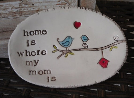 home is where my mom is - ready to ship
