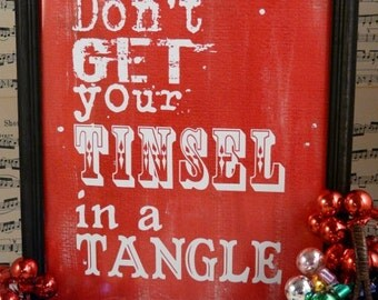 Don't get your tinsel Christmas sign digital PDF - red uprint words vintage style paper old 8 x 10 frame saying