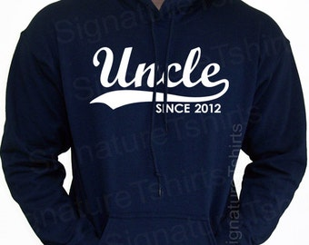 UNCLE Since hoodie - New Personalized with ( Any Year ) Hooded Sweatshirt Hoodie 2014 Father's Day gift Christmas 2013 S-2XL
