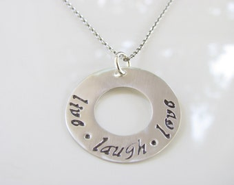 Live, Laugh, Love - Hand Stamped, Sterling Silver, Necklace - Ready to Ship