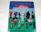 Vintage Craft Book, ClothesPin Buddies 1992