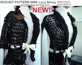 SHRUG PATTERN, so easy - Lacy Shrug, Vest, Sweater, Jacket, Crochet Pattern num. 469, sizes age 12 to adult s,m, l, xl,