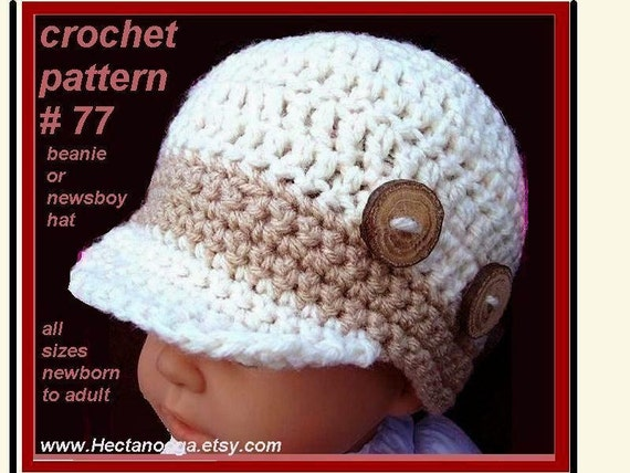Newsboy Hat - Crochet Hat Pattern - NEWSBOY VISOR CAP num 77  newborn baby to adult. ok to sell your finished hats, instant digital download