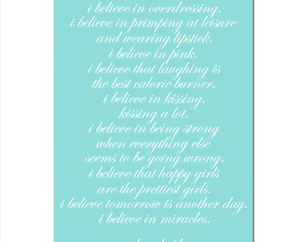 I Believe In Pink - 11x17 Print - Audrey Hepburn Inspirational Quote - Choose Your Colors