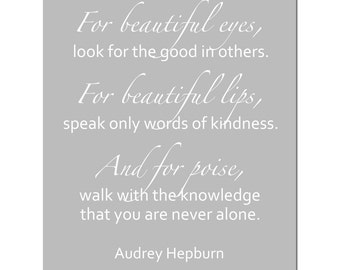 For Beautiful Eyes...  11x14 Typography Print - Audrey Hepburn Inspirational Quote Print - CHOOSE YOUR COLORS