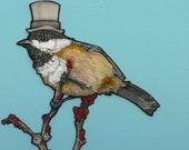 Dapper Chickadee in a Top Hat- Small Print 4.5x4.5