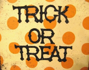 Wall Sign, HALLOWEEN Glittered Door/Wall Hanger with Trick or Treat  by Stacy Marie