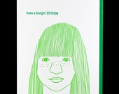 She Bangs / 026 / birthday