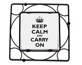 KEEP CALM and carry on TRIVET