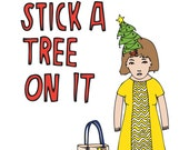 Christmas Card - Stick a Tree On It