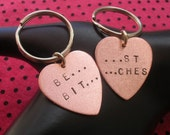 BEST BITCHES Keychains--Copper Heart Keychains, Best Friends Charm keychains, Handstamped Keychain, Metal Taboo, Partners in Crime, Sisters