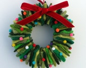 LAST ONE FOR 2013  --- Rescued Wool Wreath Ornament - Mixed Greens with pom poms - recycled wool wreath by alicia todd