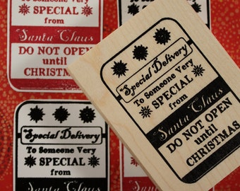 Santa Christmas Tag Rubber Stamp~Special Delivery from Santa Clause~Do not open until Christmas~To Someone Special~DIY Chrsitmas Tag (16-01)