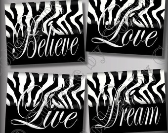 Zebra Print Wall Art Decor Girls Room Teen Dorm Dream LIVE Love Believe Quote Black and White