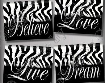 Zebra Print Wall Art Decor Girls Room Teen Dorm Dream LIVE Love Believe Quote Black and White