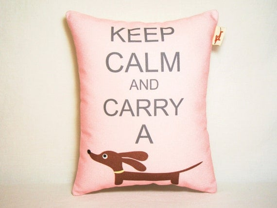 Dachshund Pillow - Keep Calm and Carry a Doxie - Modern Dog Decor Bubblegum Pink
