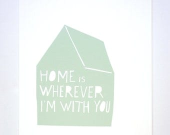 Home is Wherever I'm With You Print in Blue