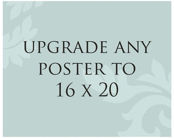 Poster Size Upgrade
