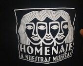 Homenaje a Nuestras Muertas honor our dead Black tshirt