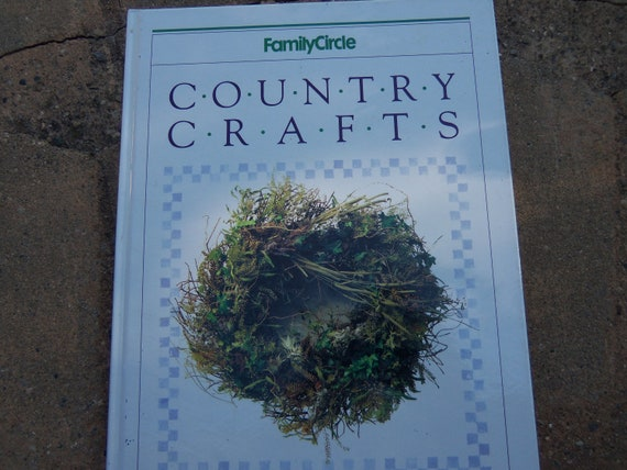 Family Circle Country Crafts Vintage Book