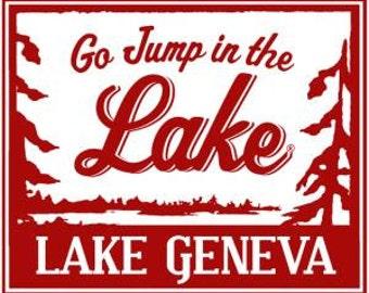 Go Jump in the Lake-Lake Geneva 12x14