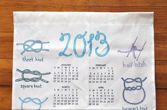 2013 tea towel calendar - knots - kitchen calendar