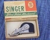 Vintage Singer Sewing Machine Blind Stitch Attatchment in Box
