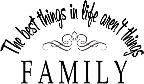 Best Things in Life Are Free Quotes Quote-family The Best Things